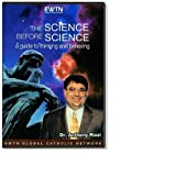 THE SCIENCE BEFORE SCIENCE W/ DR. ANTHONY RIZZI & MARCUS GRODI*AN EWTN 2-DISC DVD