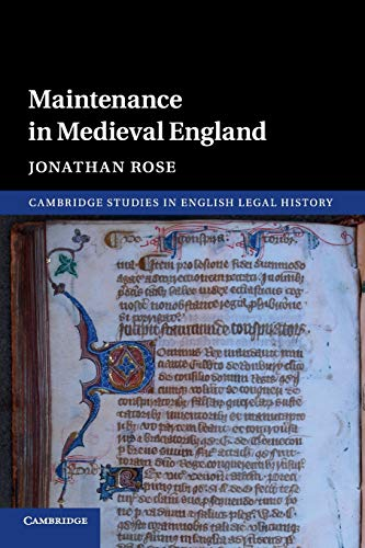 Compare Textbook Prices for Maintenance in Medieval England Cambridge Studies in English Legal History  ISBN 9781107619791 by Rose, Jonathan