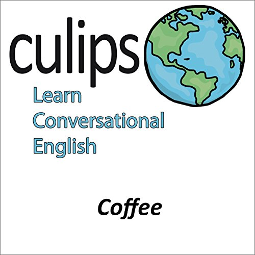 Coffee (English Conversation) | Tsuyoshi Kaneshima