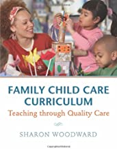 Family Child Care Curriculum: Teaching through Quality Care