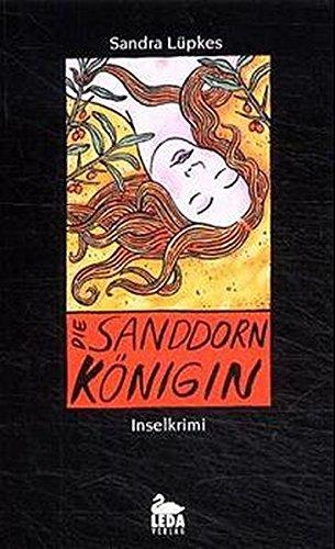 Die Sanddornkönigin: Juistkrimi (Inselkrimi)