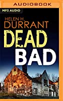 Dead Bad (Calladine and Bayliss)