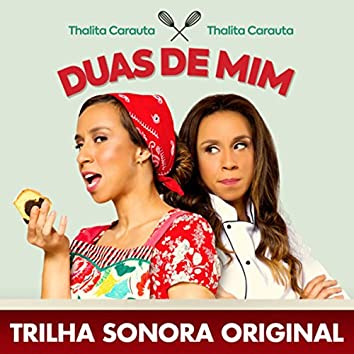 Duas de Mim (Trilha Sonora Original)