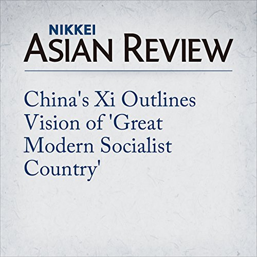 China's Xi Outlines Vision of 'Great Modern Socialist Country'  By  cover art