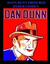 Dan Dunn From Red Ryder Comics: Collection of Dan Dunn Comic Strips From Red Ryder Comics