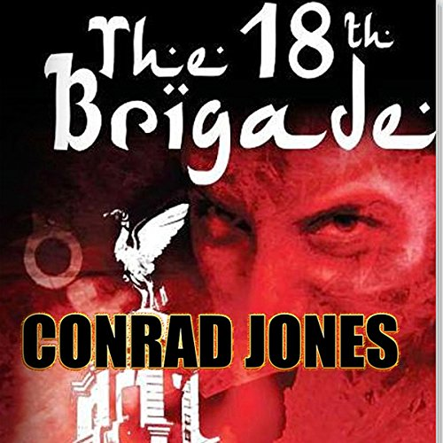 The 18th Brigade audiobook cover art