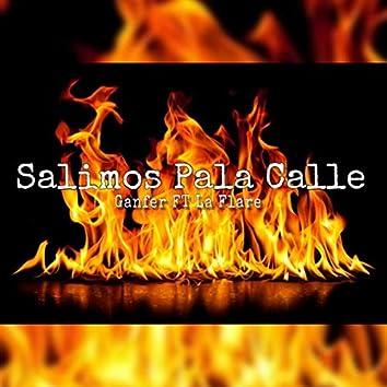 Salimos Pa La Calle (feat. La Flare)