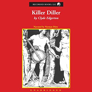 Killer Diller                   By:                                                                                                                                 Clyde Edgerton                               Narrated by:                                                                                                                                 Norman Dietz                      Length: 8 hrs and 22 mins     10 ratings     Overall 4.3