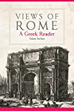 Views of Rome: A Greek Reader (Volume 55) (Oklahoma Series in Classical Culture)