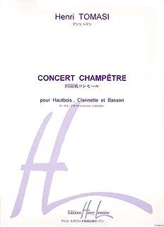 アンリ・トマジ : 田園風コンセール (オーボエ、クラリネット、ファゴット) アンリ・ルモアンヌ出版