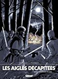 Les Aigles décapitées, tome 17 - Le Châtiment du banni
