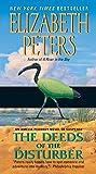The Deeds of the Disturber (Amelia Peabody Mysteries) (Amelia Peabody Series)