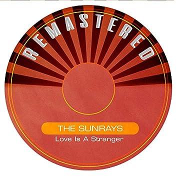 Love Is a Stranger (Remastered)