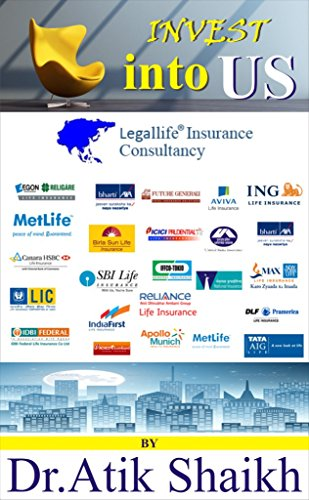 Invest Into US: Legallife Insurace -A great Investment opportunity (English Edition)