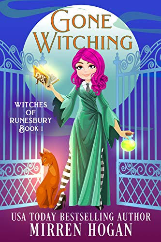 Gone Witching (Witches of Runesbury Book 1) by [Mirren Hogan]