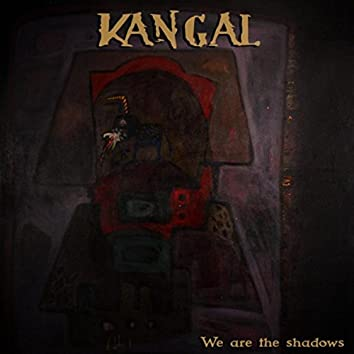 We Are the Shadows