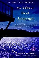 The Lake of Dead Languages: A Novel (Ballantine Reader's Circle)