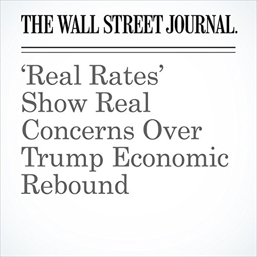 'Real Rates' Show Real Concerns Over Trump Economic Rebound cover art