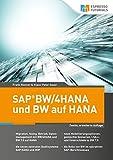 SAP BW/4HANA und BW auf HANA, 2. erweiterte Auflage - Frank Riesner