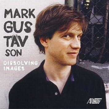Mark Gustavson: Dissolving Images