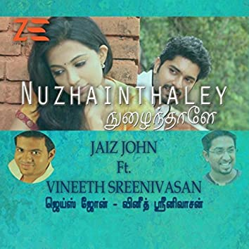 Nuzhainthaley (feat. Vineeth Sreenivasan)