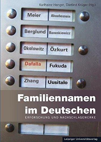 Familiennamen im Deutschen / Familiennamen im Deutschen: Erforschung und Nachschlagewerke / Erforschung und Nachschlagewerke. Familiennamen aus fremden Sprachen im deutschen Sprachraum