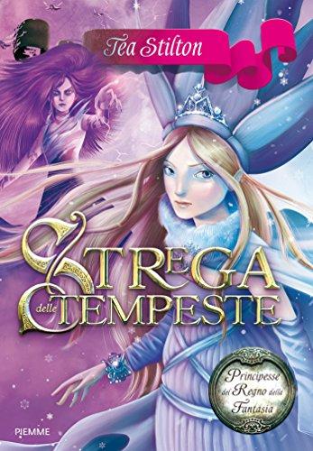 Strega delle Tempeste (Principesse del Regno della Fantasia Vol. 10)