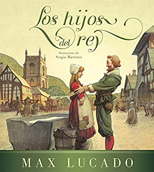 Los hijos del rey / The Children of the King  Spanish Edition