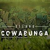 COWABUNGA [Explicit]
