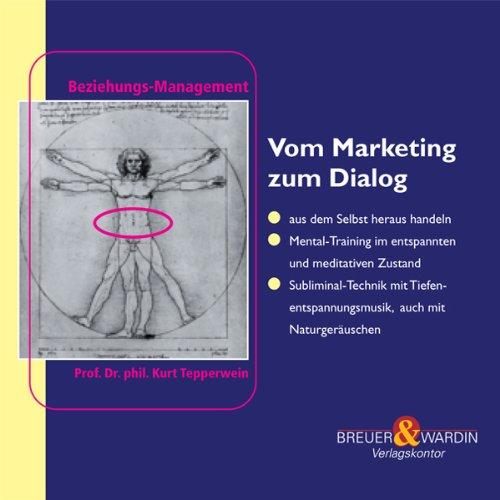 Vom Marketing zum Dialog Titelbild