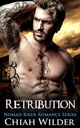Retribution: Nomad Biker Romance (English Edition)