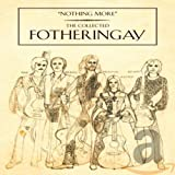 """Songtexte von Fotheringay - """"Nothing More"""" The Collected Fotheringay"""