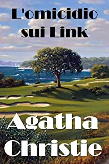 L'Omicidio Sui Link: The Murder on the Links, Italian Edition