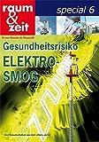 Gesundheitsrisiko Elektrosmog (raum & zeit special)