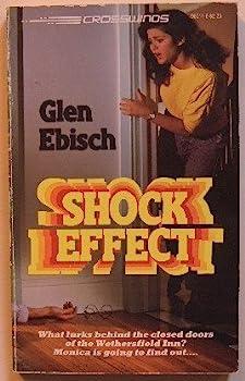 Shock Effect - Book #11 of the Crosswinds