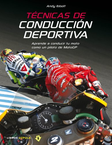Técnicas de conducción deportiva: Aprende a conducir tu moto como un piloto de MotoGP