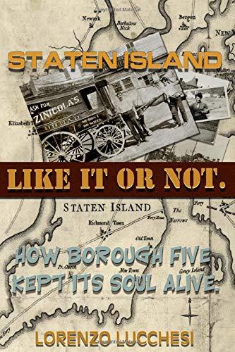 Staten Island: Like It Or Not!