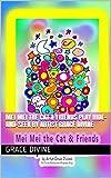 Mei Mei the Cat Friends Play Hide-and-Seek by Artist Grace Divine (English Edition)