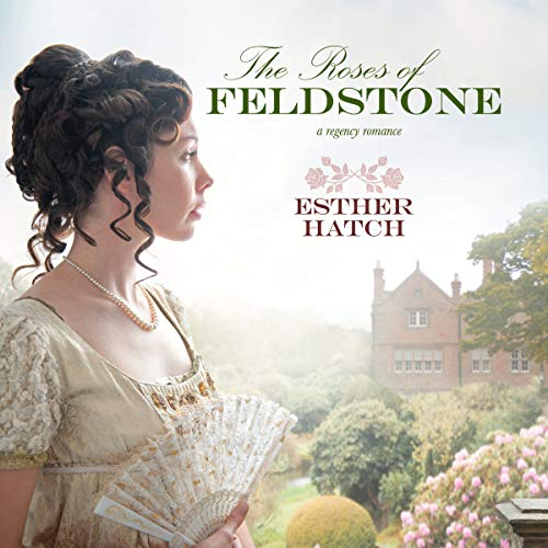 The Roses of Feldstone audiobook cover art
