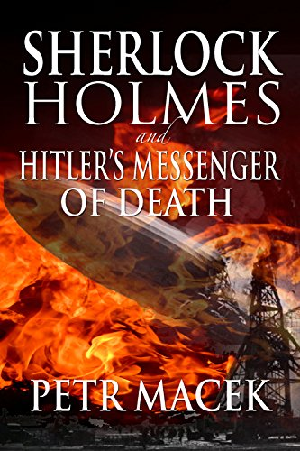 Sherlock Holmes and Hitler's Messenger of Death (English Edition)