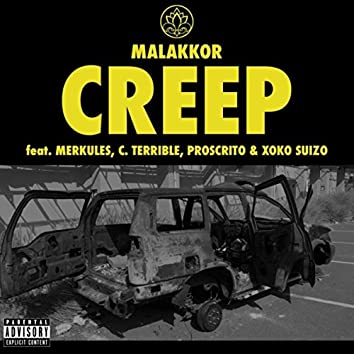 Creep (feat. Merkules, C. Terrible, Proscrito & Xoko Suizo)