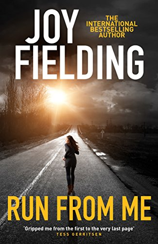 Run From Me: A heart-stopping and gripping psychological thriller (English Edition)