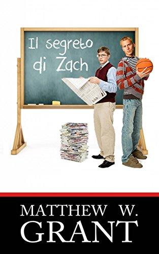 Il Segreto Di Zach (Italian Edition)