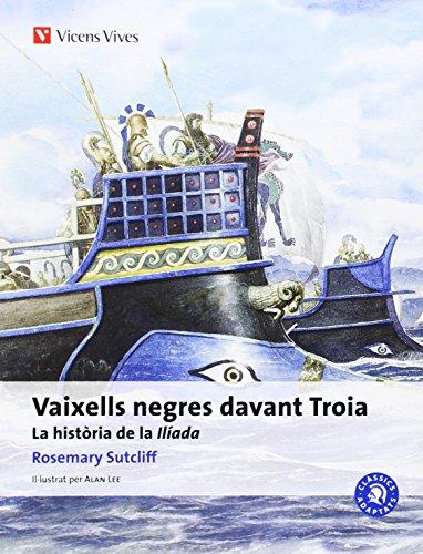 Vaixells Negres Davant Troia (catala) (Clàssics Adaptats) - 9788468205991