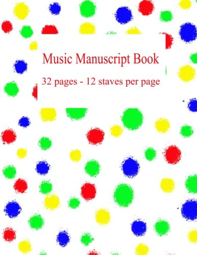 Music Manuscript Book: 32 pages - 12 staves per page