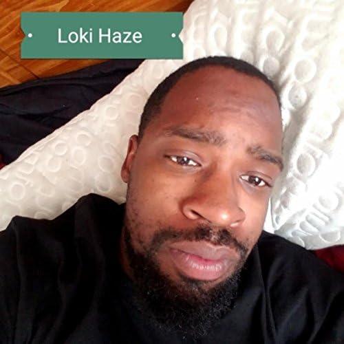 Loki Haze