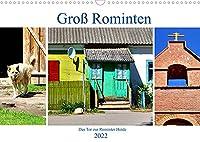 Gross Rominten - Das Tor zur Rominter Heide (Wandkalender 2022 DIN A3 quer): Das heutige Gesicht eines alten Dorfes in Ostpreussen (Monatskalender, 14 Seiten )