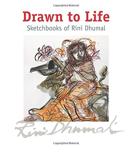 Drawn to Life: Sketchbooks of Rini Dhumal