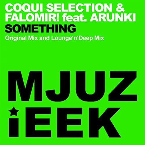 Coqui Selection & Falomir! feat. Arunki