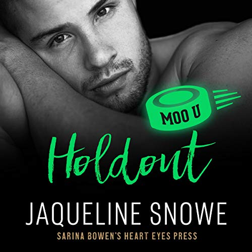 Holdout Audiobook By Jaqueline Snowe, Heart Eyes Press cover art